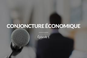 Conjoncture économique : quels placements privilégier en 2018?