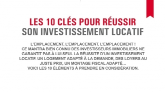 Les 10 clés pour réussir son investissement locatif