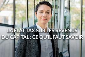 La flat tax sur les revenus du capital: ce qu'il faut savoir