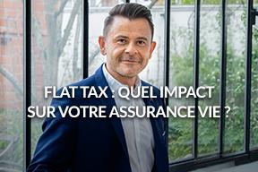 Quel est l'impact de la flat tax sur votre assurance vie?