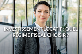 L'investissement locatif : quel régime fiscal choisir en 2019 ?